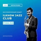 ILKHOM JAZZ CLUB